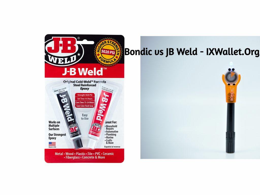Bondic and JB Weld - Comparison