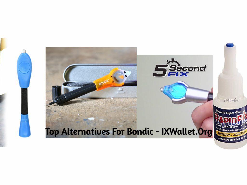Top Alternatives for Bondic