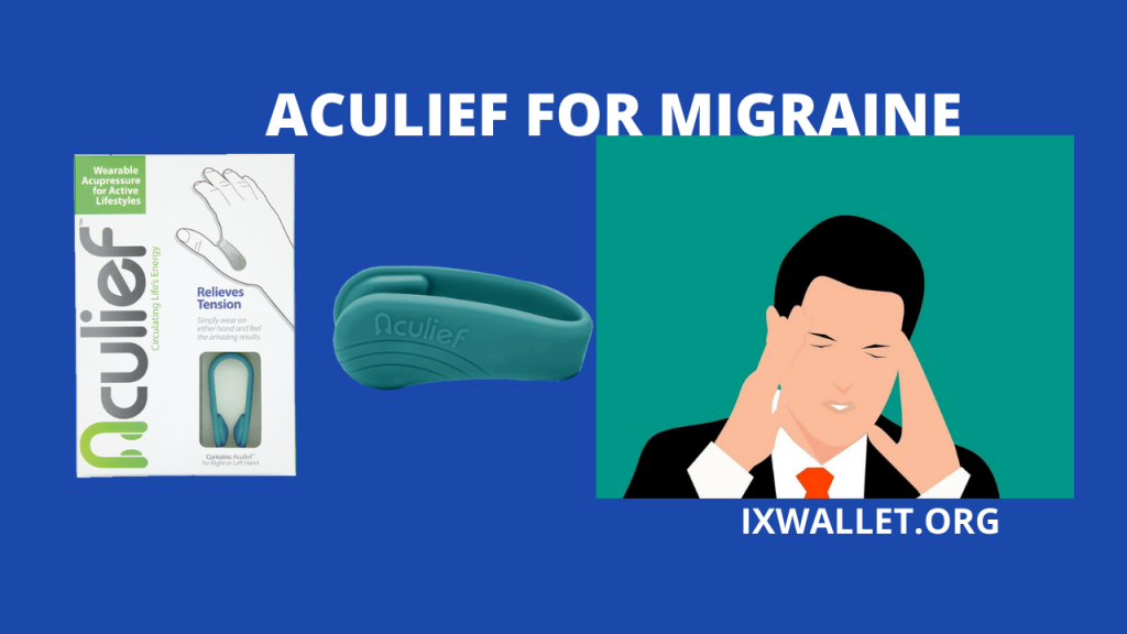 Aculief for Migraine - Complete Guide