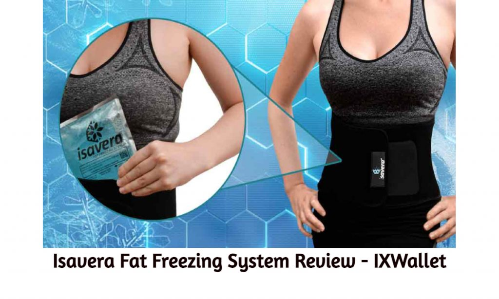 Isavera Fat Freezing System Review