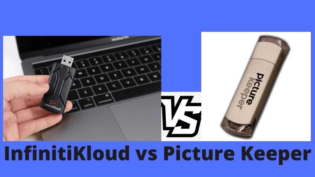 Infinitikloud vs Picture Keeper - Comparison