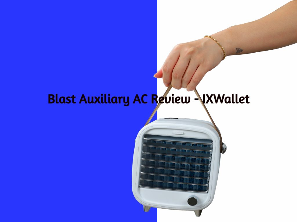 An image of Blast Auxiliary AC Review