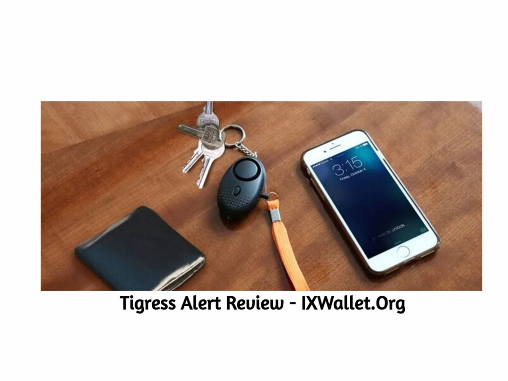 Tigress Alert Review