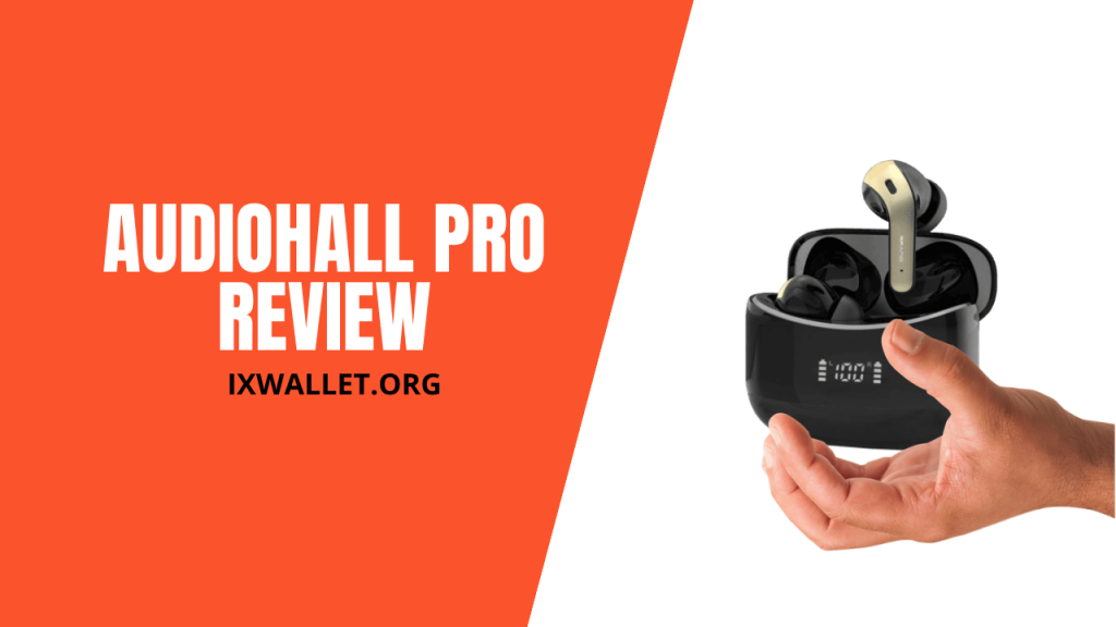 AudioHall Pro Review - Wireless Earbuds under $100