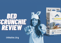 Bed Scrunchie Review